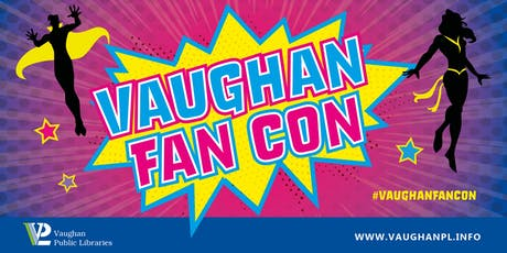 Vaughan Fan Con: Stitch Your Fandom tickets