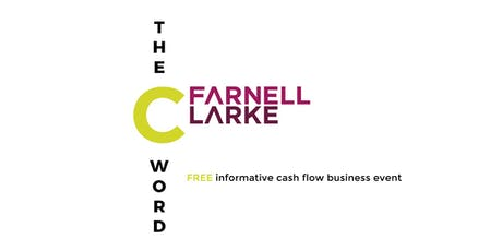The C Word - Is CASH a four-letter word in your business?  tickets