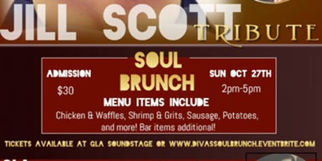 JILL SCOTT AND SOUL BRUNCH FEATURING THE D.I.V.A.S.  tickets