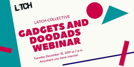 Gadgets and Doodads Webinar tickets