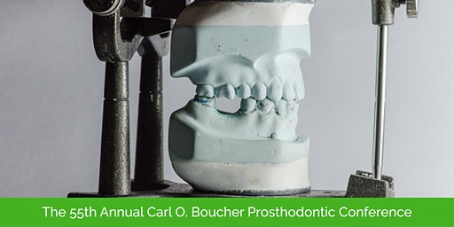 55th Annual Carl O. Boucher Prosthodontic Conference - Non-Member