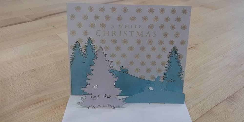 Pop Up Christmas Cards.Create Your Own Pop Up Christmas Cards In The Fab Lab Laser Holiday