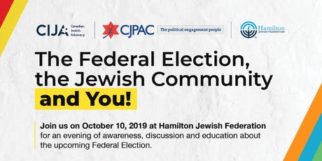 The Federal Election, the Jewish Community & You: Hamilton tickets
