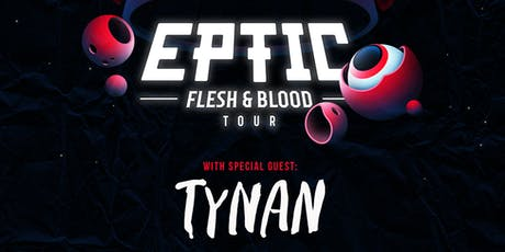 Bass Nation Presents: Eptic w/Tynan tickets