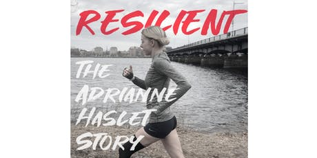 RESILIENT: THE ADRIANNE HASLET STORY tickets
