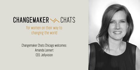 Chicago Changemaker Chat with Amanda Lannert, CEO of Jellyvision tickets
