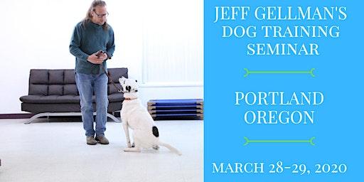 Portland Oregon - Jeff Gellman's Two Day Dog Training Seminar