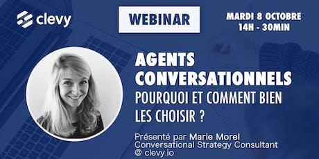 Webinar : Agents conversationnels, pourquoi et comment bien les choisir ? billets