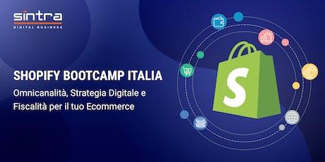 Ecommerce Shopify Bootcamp : Omnicanalità, strategia digitale e fiscalità biglietti