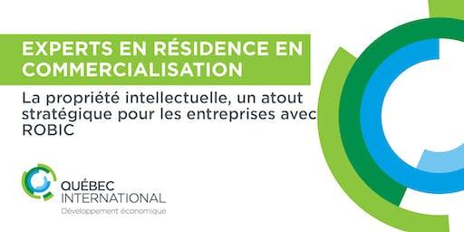 Experts en résidence en commercialisation – La propriété intellectuelle, un atout stratégique pour les entreprises avec ROBIC
