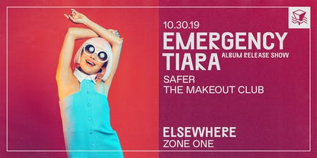 Emergency Tiara (Album Release Show!) @ Elsewhere (Zone One) tickets