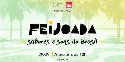 Dry e Famintas apresentam: Feijoada - Sabores e Sons do Brasil