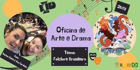 Oficina de Arte e Drama - Folclore Brasileiro tickets