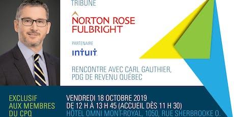 Tribune Norton Rose Fulbright avec M. Carl Gauthier, PDG de Revenu Québec billets