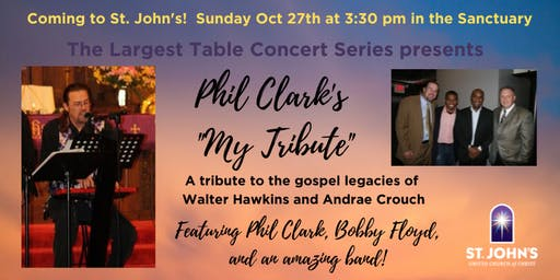 "Phil Clark's ""My Tribute""... to the Gospel Legacies of Hawkins & Crouch"