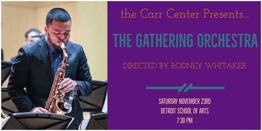 The Gathering Orchestra in Concert, under the direction of Rodney Whitaker