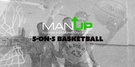 Man Up: 5 on 5 Basketball Tournament tickets