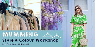 Mumming Style & Colour Workshop