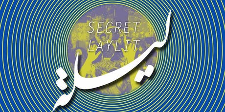 Secret Laylit tickets