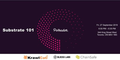 Polkadot Meetup : Substrate 101 tickets
