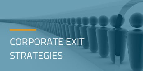 Corporate Exit Strategy tickets