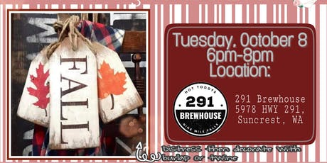 Paint Event @291 Brewhouse: Fall Wood Tags tickets