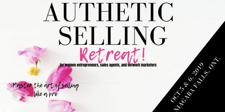 AUTHENTIC SELLING RETREAT tickets