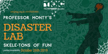 Techniquest Glyndwr - Professor Monty's Disaster Lab! tickets