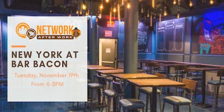 Network After Work New York at Bar Bacon tickets