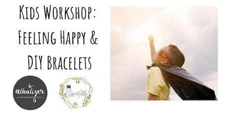 School Holidays Kids Workshop: Feeling Happy & DIY Bracelets  tickets