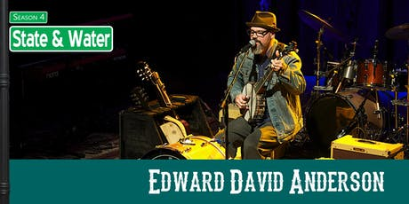State & Water -  Edward David Anderson tickets