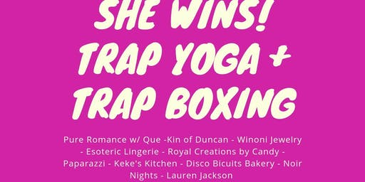 Trap Yoga and Boxing