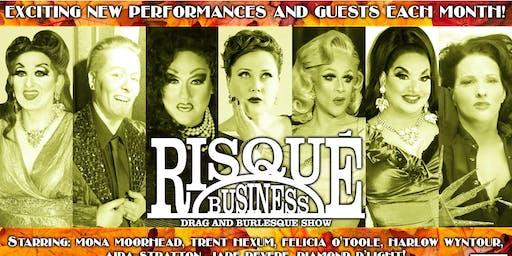Risqué Business Drag & Burlesque Show