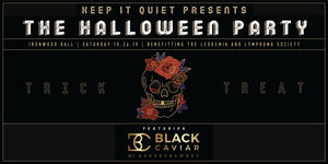 Keep It Quiet Presents: The Halloween Party 2019