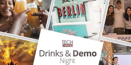 Berlin TechMeetups Drinks & Demo Night! #TMUdrinks Tickets
