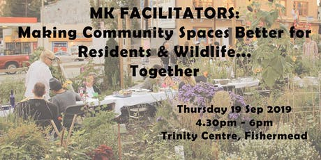 Making MK Community Spaces Better for Residents & Wildlife... Together! tickets