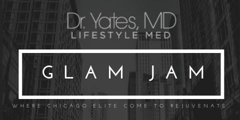 Dr.Yates Lifestyle Medspa Glam Jam