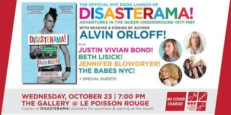 DISASTERAMA! Adventures in the Queer Underground 1977-1997 by Alvin Orloff tickets