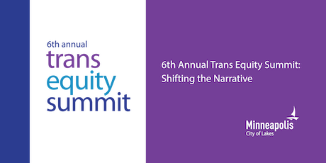 6th Annual Trans Equity Summit: Shifting the Narrative (Spanish) tickets