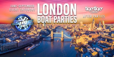 London Boat Party with FREE Tiger Tiger London After Party!