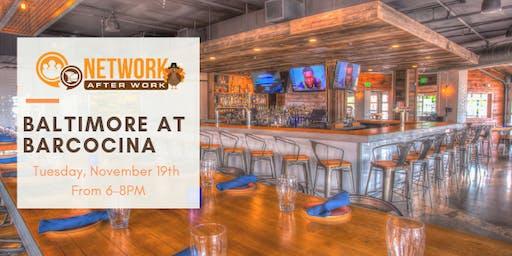 Network After Work Baltimore at Barcocina