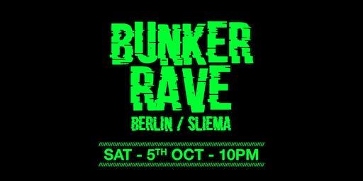 Bunker Rave x Sliema/Berlin w/ Audioport