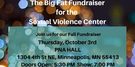 The Big Fat Fundraiser for the Sexual Violence Center tickets
