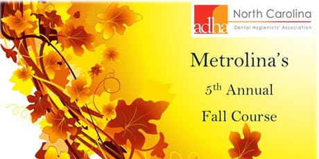 Metrolina's 5th Annual Fall Course - 2019 tickets