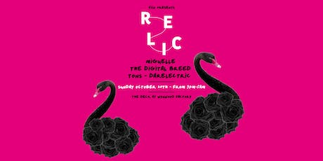 Relic featuring MIGUELLE & More tickets