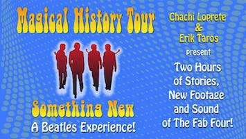 """The Magical History Tour -- A Beatles Experience"""
