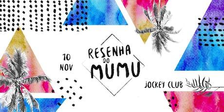 Resenha do Mumu | 10 Nov ingressos