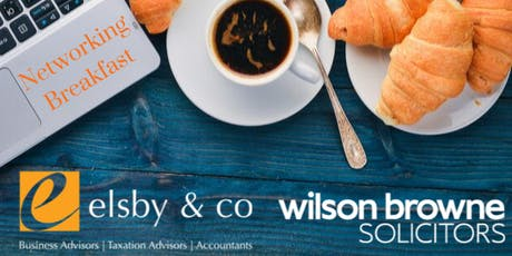 Elsby & Co and Wilson Browne Networking Breakfast tickets