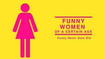 """""""Funny Women of a Certain Age"""""""