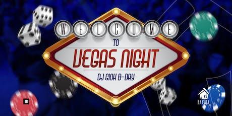 Vegas Night | Bday Dj Gioh ingressos